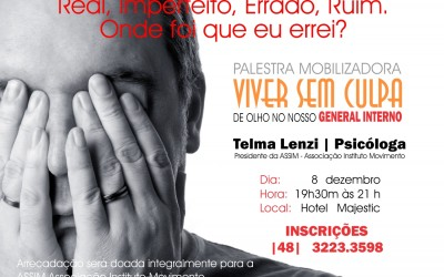 PALESTRA FINAL DE ANO: VIVER SEM CULPA – DE OLHO NO NOSSO GENERAL INTERNO